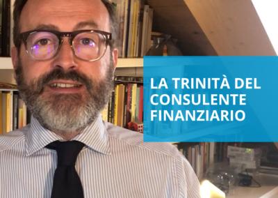La trinità del consulente finanziario