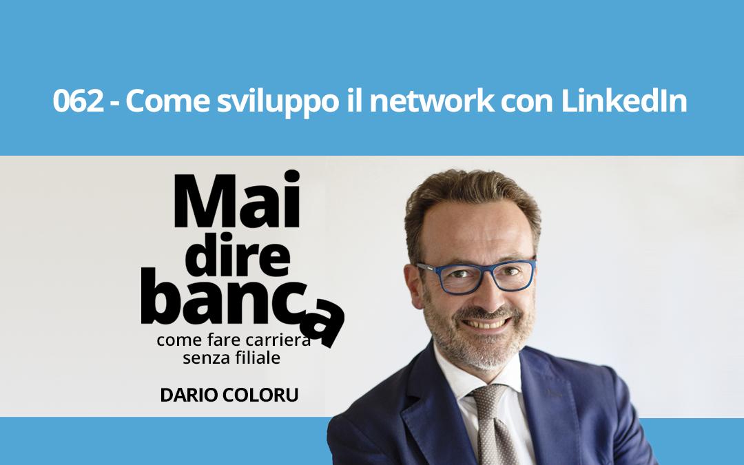 Come sviluppo il network con LinkedIn