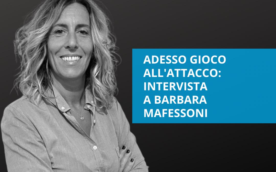 Adesso gioco all'attacco – intervista a Barbara Mafessoni